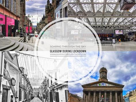 Glasgow During Lockdown