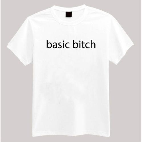 92926c7b77 Basic Bitch Tee Shirt