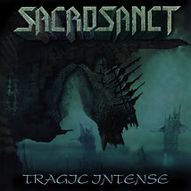 SACROSANCT - Tragic Intense