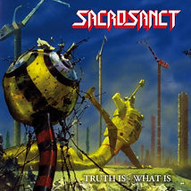 sacrosanct - truth is what is - cover_20