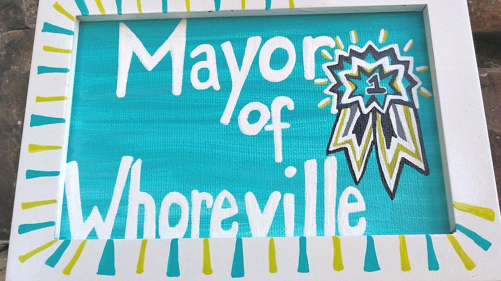Mayor of Whoreville