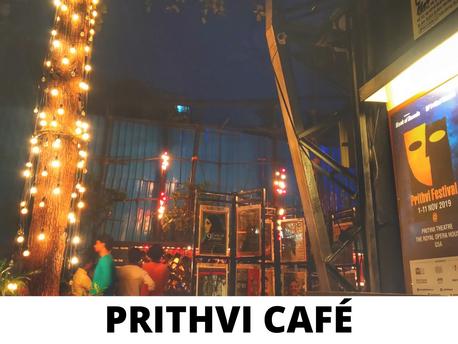 A BEAUTIFUL EVENING SPENT AT PRITHVI CAFÉ