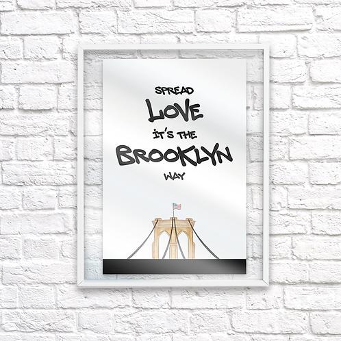 It's The Brooklyn Way Print