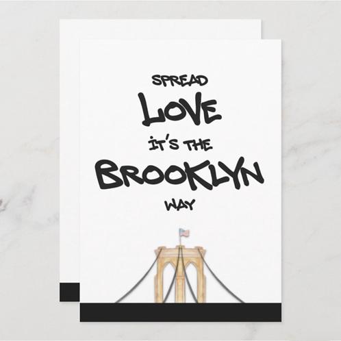Spread Love It's The BK Way- BLANK