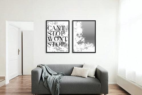 Cant Stop, Wont Stop- Light Print, Part 2