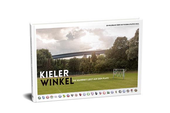 Kieler Winkel  | Ein Bildband über die Fußballplätze Kiels