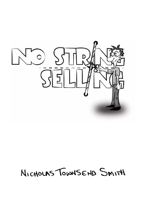 Image of No String Selling book by Nicholas Townsend Smith of Clearpath Training