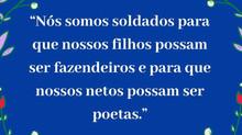 Entre soldados, fazendeiros e poetas...