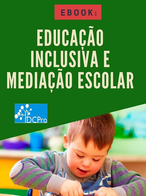 E-book:  EDUCAÇÃO INCLUSIVA E MEDIAÇÃO ESCOLAR