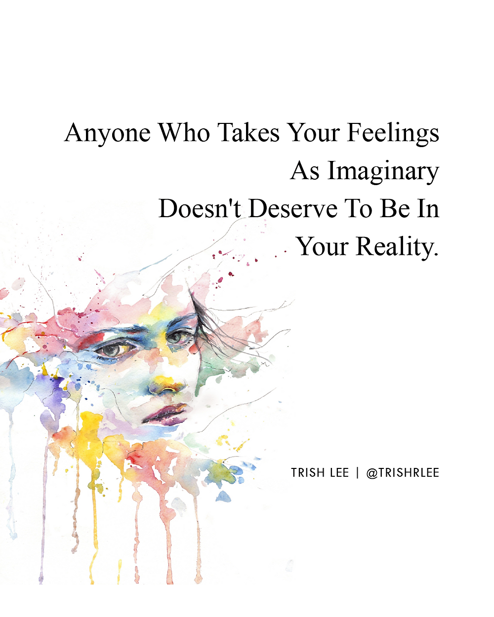 Are Your Feelings Being Taken For Granted?