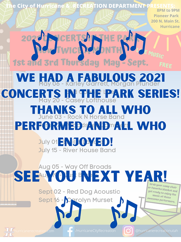 We had a fabulous 2021 Concerts In The Park Series! Thanks to all who performed and all wh