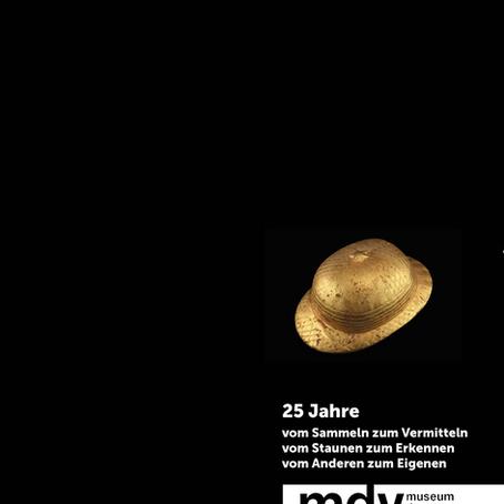 25 JAHRE MUSEUM DER VÖLKER-Jubiläumsausstellung