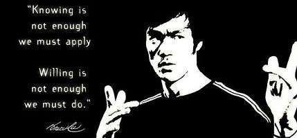 Bruce Lee Quote - Knowing