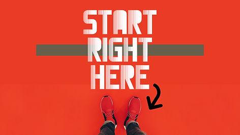 Start Right Here 1.jpg