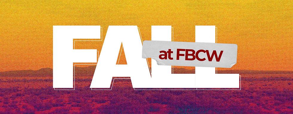 Fall at FBCW Banner.jpg