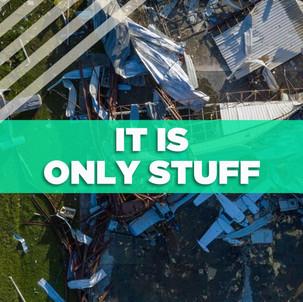 It Is Only Stuff