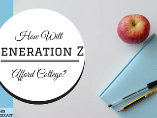 How will Generation Z afford College?