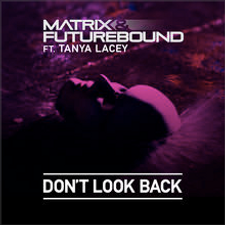 Don't Loook Back ft. TanyaLacey