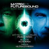 Matrix & Futurebound - Mystery Machine Remixes Pt.2