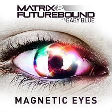 Magnetic Eyes ft. Baby Blue