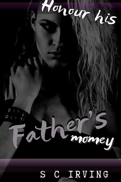 Honour His Father's Money
