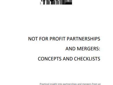 NOT FOR PROFIT PARTNERSHIPS AND MERGERS: CONCEPTS AND CHECKLISTS