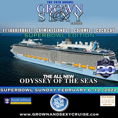 """The 20th Annual """"GROWN & SEXY CRUISE"""""""