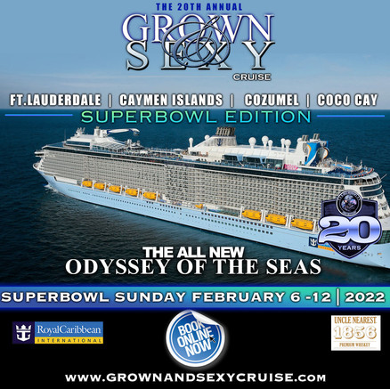 "The 20th Annual ""GROWN & SEXY CRUISE"""