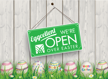 Eggsellent we're open over Easter