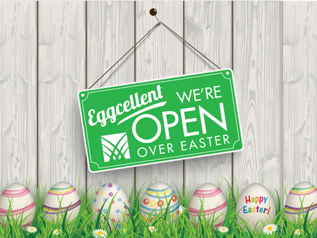 Eggsellent we're open over Easter