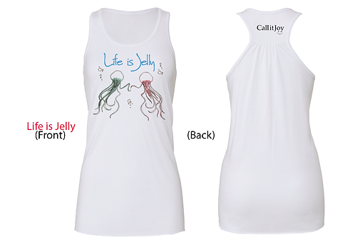 """Life is Jelly"" (Female) Tank Top"