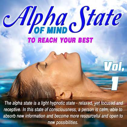 Alpha State of Mind, Vol. 1