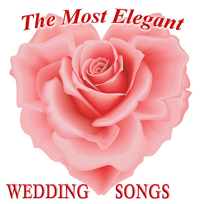 The Most Elegant Wedding Songs