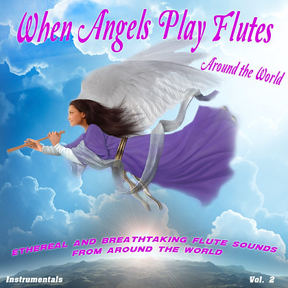 When Angeles Play Flutes, Vol. 2