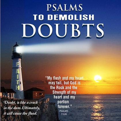 To Demolish Doubts