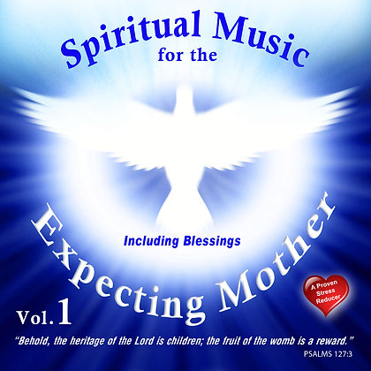 Spiritual Music for Expecting Mother, Vol. 1