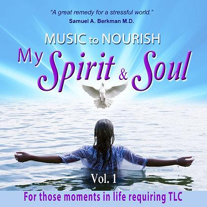 Music to Nourish my Spirit and Soul