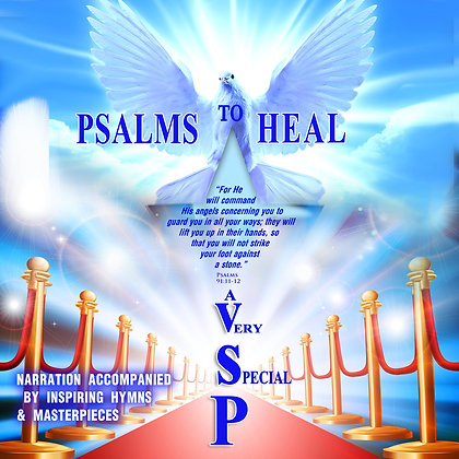 Psalms to Heal  a Very Special Person