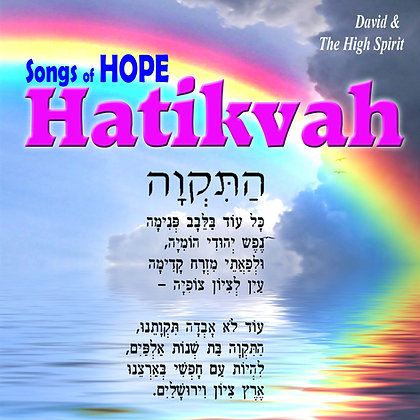 Songs of Hope Hatikvah
