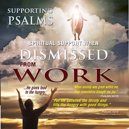 Spiritual Support when Dismissed from Work