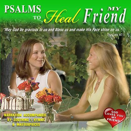 Psalms to Heal My Friend (Women)