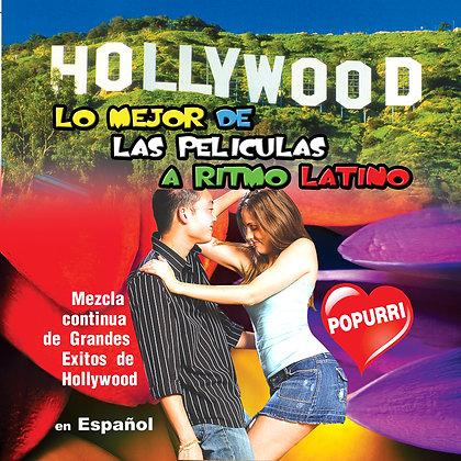 Hollywood lo Mejor de las Peliculas a Ritmo Latino