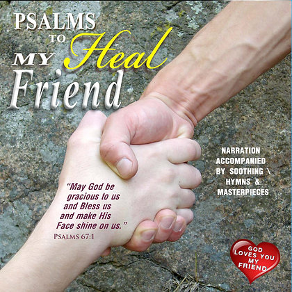 Psalms to Heal my Friend (Men)