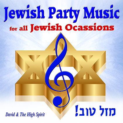 Jewish Party Music for all Jewish Ocassions