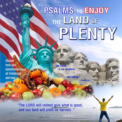 Psalms to Enjoy the Land of Plenty