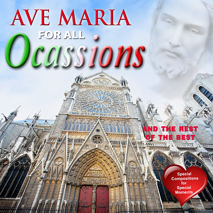 Ave Maria for all Ocassions