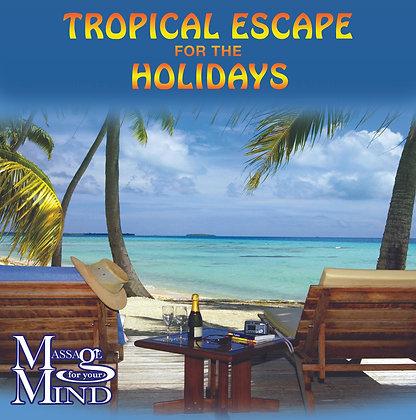 Tropical Escape for the Holidays, Vol. 2
