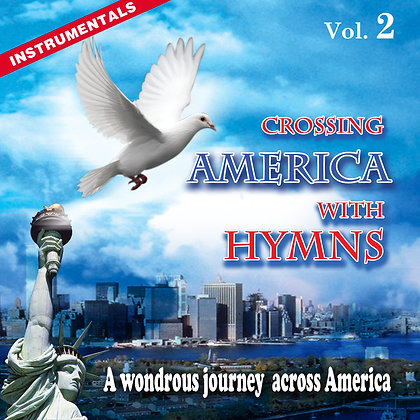 Crossing America with Hymns, Vol. 2