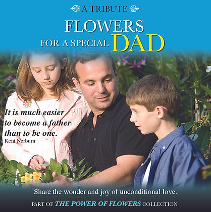 A Tribute Flower for a Special Dad