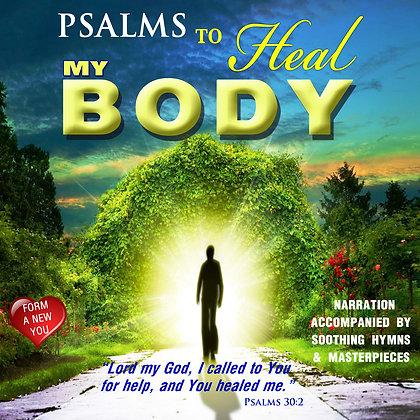 Psalms to Heal my Body